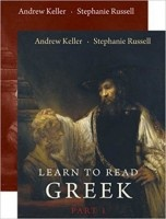 Learn to Read Greek: Part 1, Textbook & Workbook Set (Paperback) by Andrew Keller and Stephanie Russell