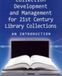 UC Berkeley Textbooks Collection Development and Management for 21st Century Library Collections (ISBN 1555706517) by Vicki L. Gregory for UC Berkeley Students in Berkeley, CA